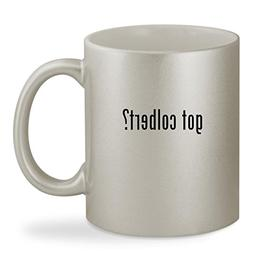 got colbert? - 11oz Silver Sturdy Ceramic Coffee Cup Mug